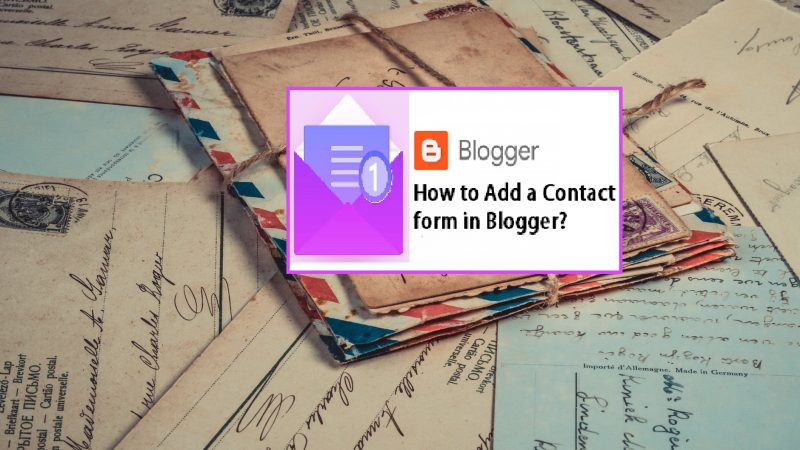 How To Add Contact Form (Contact Us Page) in Blogger