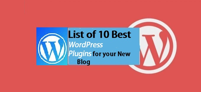 10 Best WordPress Plugins for your New Blog in 2020
