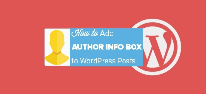 How to Add Author Info Box to WordPress Posts
