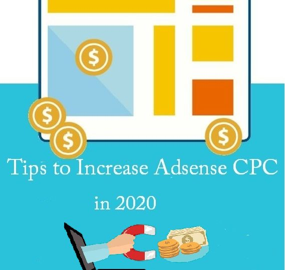 10 Ways to Increase Adsense CPC in 2020